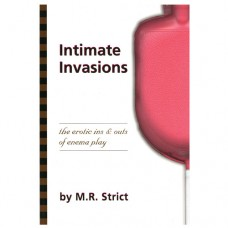 Intimate Invasions by M.R. Strict