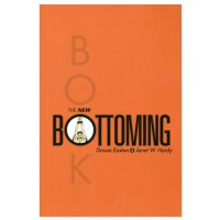 The New Bottoming Book by Dossie Easton & Janet W Hardy