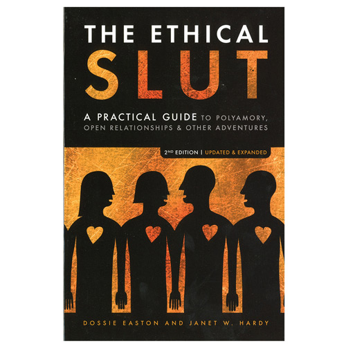 The Ethical Slut by Dossie Easton & Catherine A Liszt