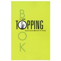 The New Topping Book by Dossie Easton & Janet W Hardy